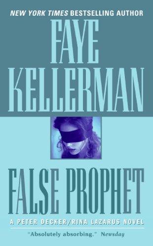 9780060750886: False Prophet (Peter Decker & Rina Lazarus Novels)