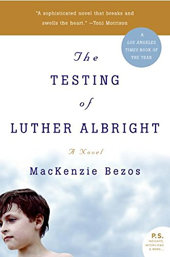 9780060751425: The Testing of Luther Albright: A Novel
