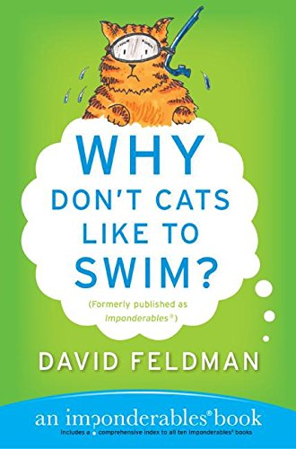 9780060751487: Why Don't Cats Like to Swim?: An Imponderables Book (Imponderables Series)