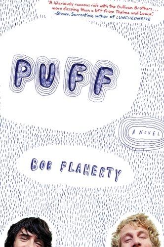 9780060751524: Puff: A Novel
