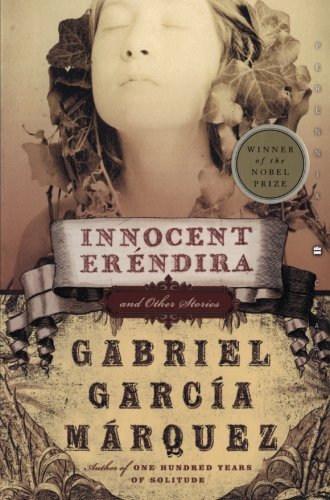 9780060751586: Innocent Erendira: and Other Stories (Perennial Classics)