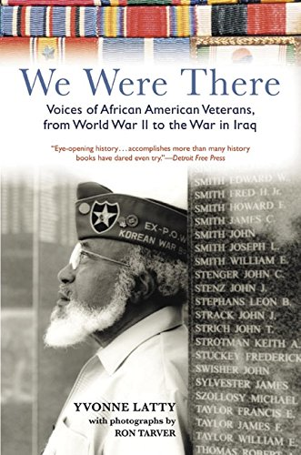 9780060751593: We Were There: Voices of African American Veterans, from World War II to the War in Iraq