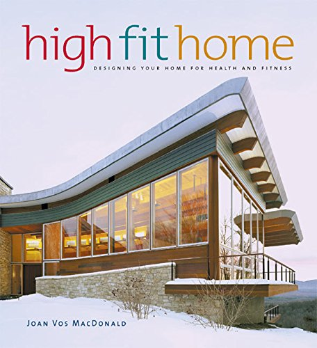 9780060751616: High Fit Home: Designing Your Home for Health and Fitness