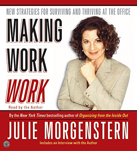 9780060751784: Making Work Work CD: New Strategies for Surviving and Thriving at the Office