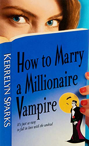 9780060751968: How To Marry a Millionaire Vampire (Love at Stake)