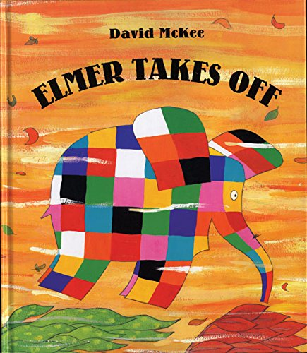 9780060752415: Elmer Takes Off