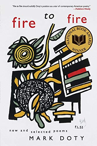 9780060752514: Fire to Fire: New and Selected Poems
