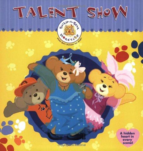 9780060752866: Build-A-Bear Workshop: Talent Show (Build-A-Bear Workshop Books (8x8))