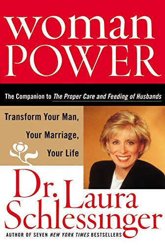 9780060753238: Woman Power: Transform Your Man, Your Marriage, Your Life
