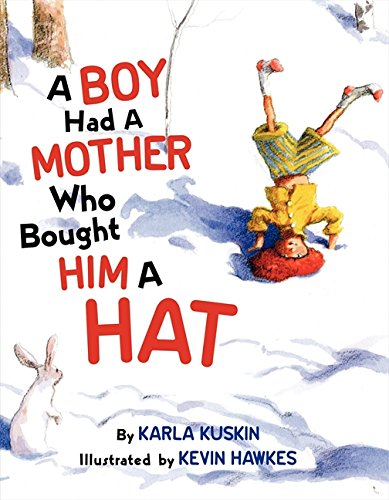 A Boy Had a Mother Who Bought: Karla Kuskin