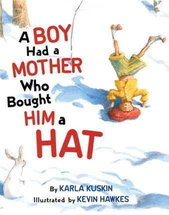 9780060753313: Boy Had A Mother Who Bought Him A Hat