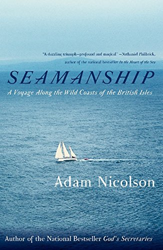 9780060753429: Seamanship: A Voyage Along the Wild Coasts of the British Isles