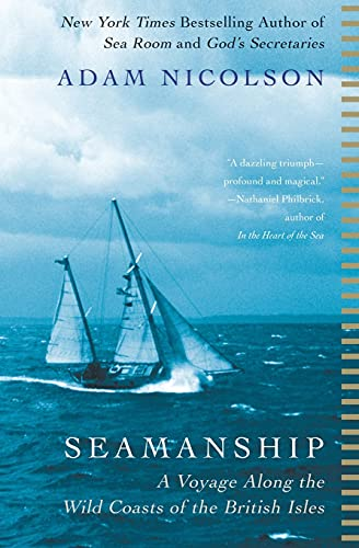 9780060753443: Seamanship: A Voyage Along the Wild Coasts of the British Isles