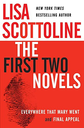 9780060753450: Lisa Scottoline: The First Two Novels: Everywhere That Mary Went and Final Appeal