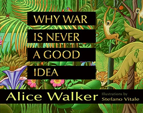 9780060753856: Why War Is Never a Good Idea