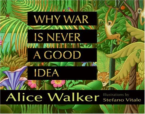 9780060753863: Why War Is Never a Good Idea