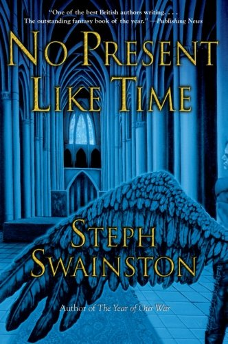 9780060753887: No Present Like Time (Fourlands Series)