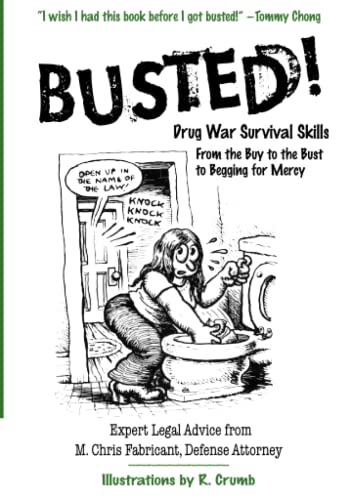 9780060754594: Busted!: Drug War Survival Skills