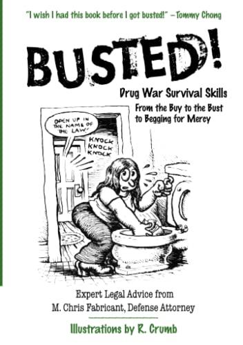 9780060754594: Busted!: Drug War Survival Skills