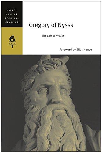 Gregory of Nyssa: The Life of Moses: HarperCollins Spiritual Classics
