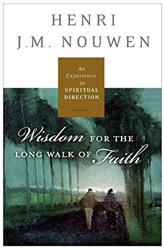 9780060754730: Spiritual Direction: Wisdom for the Long Walk of Faith