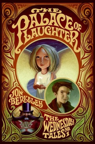 9780060755072: The Palace of Laughter: The Wednesday Tales No. 1