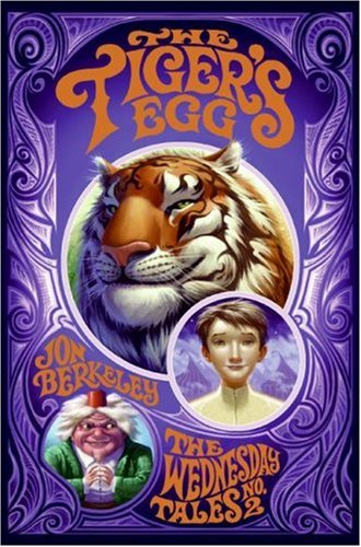 9780060755102: The Tiger's Egg: The Wednesday Tales No. 2