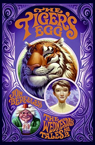 9780060755119: The Tiger's Egg (Wednesday Tales)