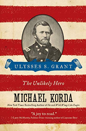 9780060755218: Ulysses S. Grant: The Unlikely Hero (Eminent Lives)