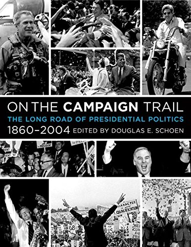 9780060755263: On the Campaign Trail: The Long Road of Presidential Politics, 1860-2004