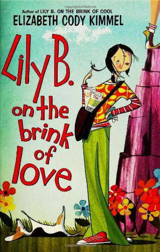 9780060755416: Lily B. on the Brink of Love