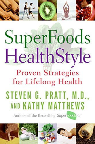 9780060755478: SuperFoods HealthStyle: Proven Strategies for Lifelong Health