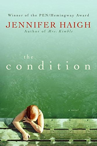 The Condition (Signed First Edition): Jennifer Haigh