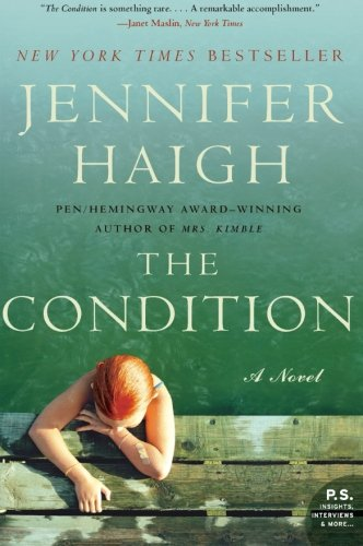 9780060755799: The Condition: A Novel