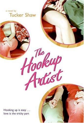 The Hookup Artist: Shaw, Tucker