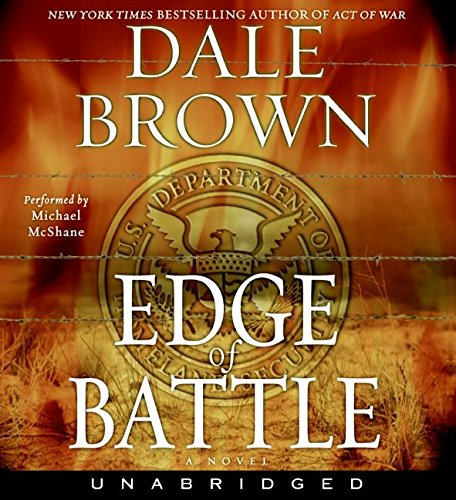Edge of Battle CD: A Novel (9780060756451) by Dale Brown