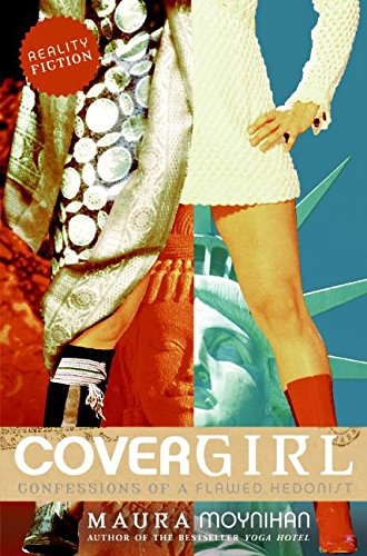 9780060756574: Covergirl: Confessions of a Flawed Hedonist
