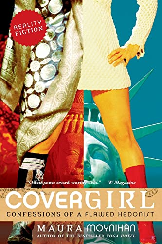 9780060756604: Covergirl: Confessions of a Flawed Hedonist