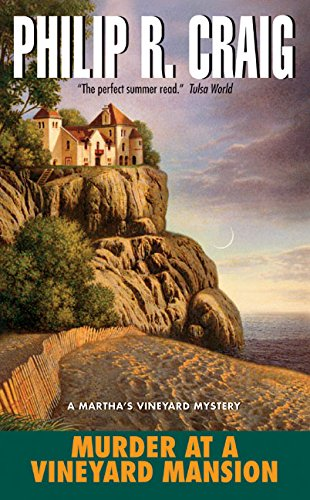 Murder at a Vineyard Mansion (A Martha's Vineyard Mystery) (0060757205) by Philip R. Craig