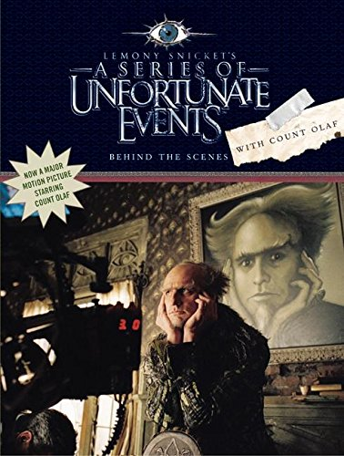 9780060757311: Behind the Scenes with Count Olaf (A Series of Unfortunate Events Movie Book)