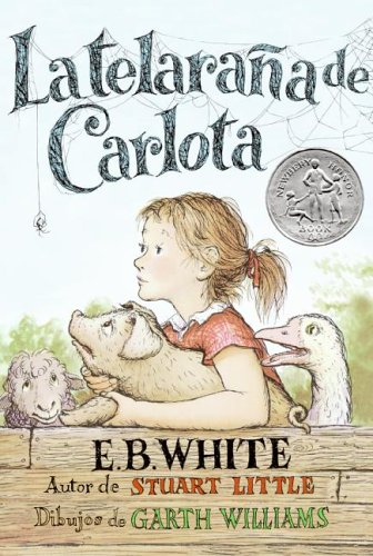 9780060757397: Charlotte's Web (Spanish edition): La telarana de Carlota