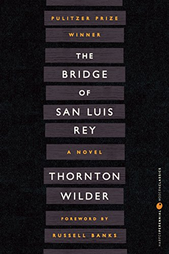 9780060757502: The Bridge of San Luis Rey (Perennial Classics)