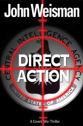 9780060757519: Direct Action: A Covert War Thriller
