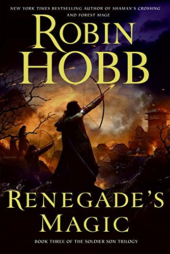 RENEGADE?S MAGIC, BOOK THREE OF THE SOLDIER SON TRILOGY,