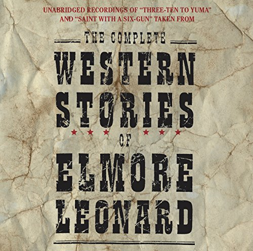 9780060757656: The Complete Western Stories of Elmore Leonard CD
