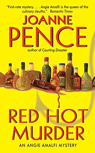 Red Hot Murder: An Angie Amalfi Mystery: Pence, Joanne