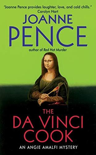 The Da Vinci Cook: An Angie Amalfi: Pence, Joanne