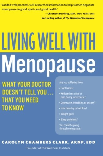 9780060758127: Living Well with Menopause: What Your Doctor Doesn't Tell You...That You Need to Know (Living Well (Collins))