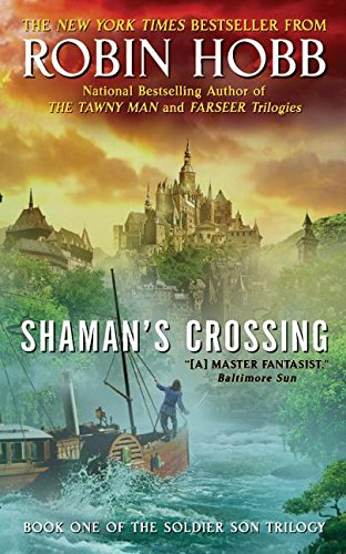 9780060758288: Shaman's Crossing: Book One of The Soldier Son Trilogy