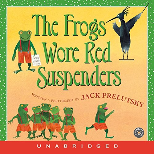 The Frogs Wore Red Suspenders CD: Prelutsky, Jack